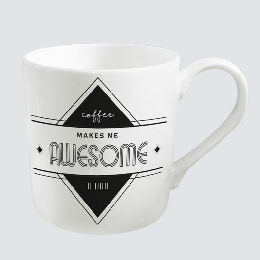 Coffee Makes Me Awesome Coffee Cup