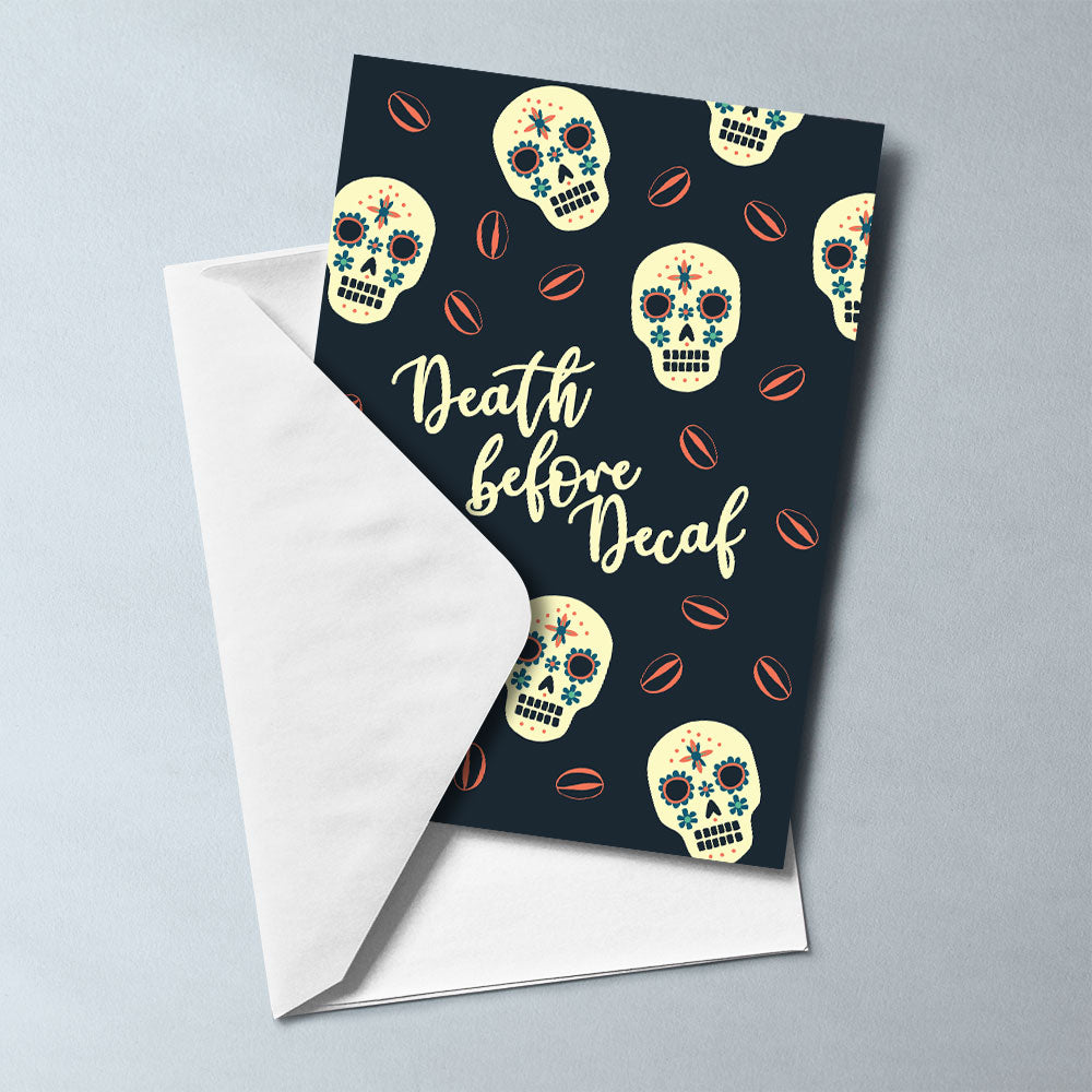 Death Before Decaf Card - Maverick Coffee Co.