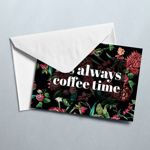 Load image into Gallery viewer, It's Always Coffee Time Card - Maverick Coffee Co.