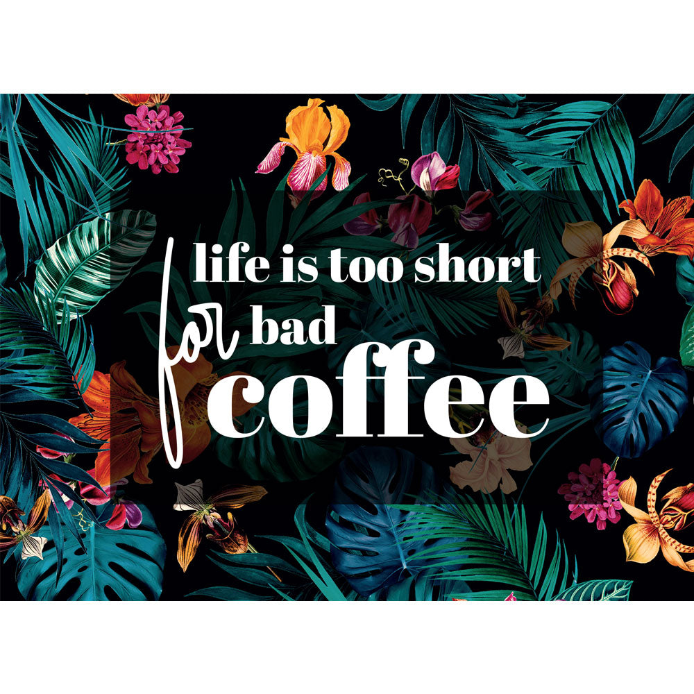 Life's Too Short For Bad Coffee Card - Maverick Coffee Co.