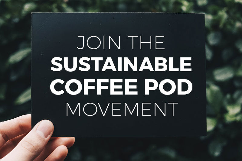 Eco-Friendly Coffee Pods