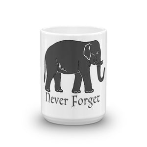 Elephants Never Forget Mug