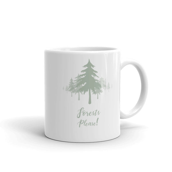 Forests Please! Mug