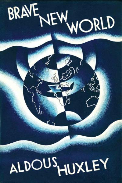 It's Not 1932 Anymore, But Aldous Huxley's Dystopian Brave New World Is Very Relevant
