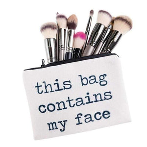This Bag Contains My Face Cosmetic Bag - ModernMua