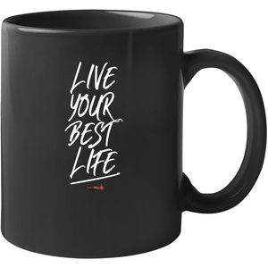 Live Your Best Life - Black Mug