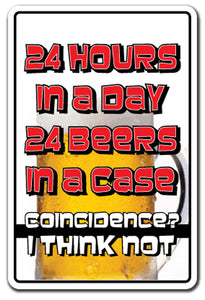 24 Hours A Day 24 Beers In A Case Vinyl Decal Sticker