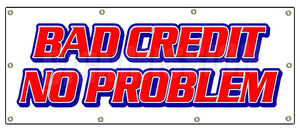 Bad Credit No Problem Banner