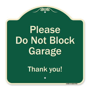 Please Do Not Block Driveway Thanks
