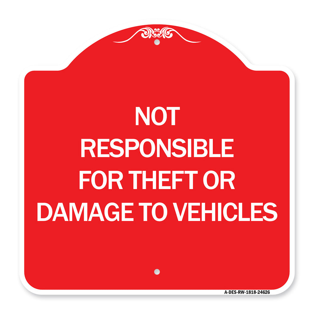 Not Responsible for Theft or Damage to Vehicles