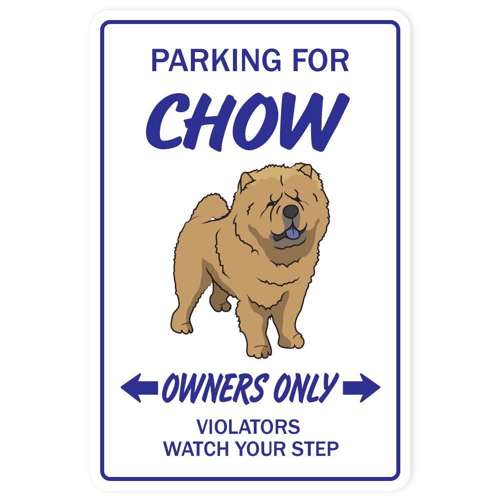 CHOW CHOW Sign