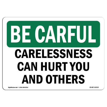 Carelessness Can Hurt You And Others