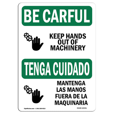 Keep Hands Out Of Machinery