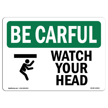 Watch Your Head