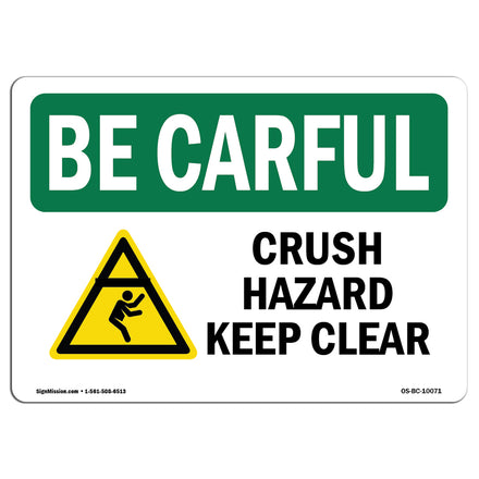 Crush Hazard Keep Clear With Symbol