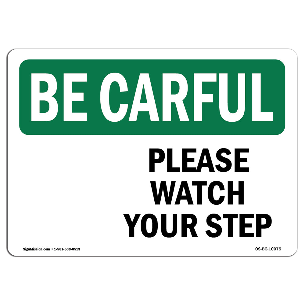 Please Watch Your Step [Down Arrow] With Symbol