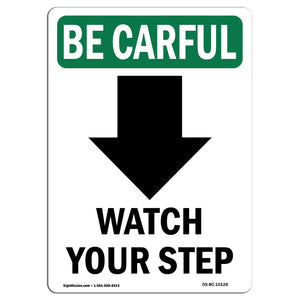Watch Your Step [Down Arrow] With Symbol