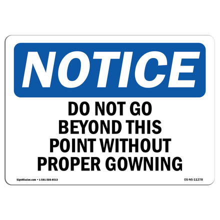 Do Not Go Beyond This Point Without Proper Gowning