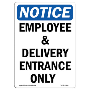 Employee And Delivery Entrance Only