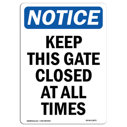 Keep This Gate Closed At All Times