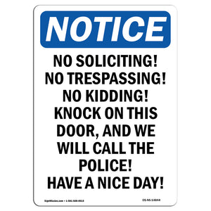 No Soliciting! No Trespassing! No Kidding!