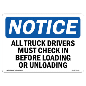 NOTICE Truck Drivers Check In