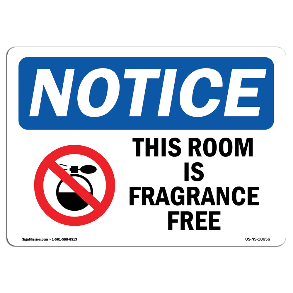 This Room Is Fragrance Free