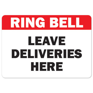 Ring Bell Leave Deliveries Here