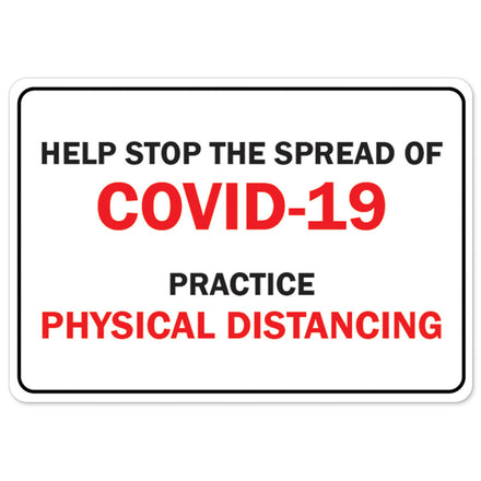 Help Stop The Spread Of COVID-19 Practice Physical Distancing
