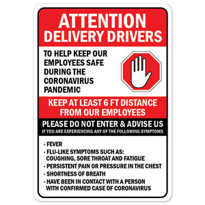 Attention Delivery Drivers Please Do Not Enter