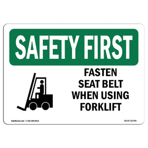 Fasten Seat Belt When Using Forklift