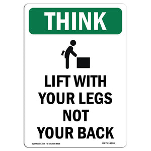 Lift With Your Legs Not Your Back Bilingual