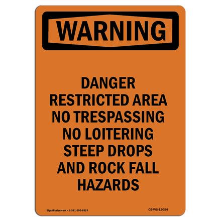 Danger Restricted Area No Trespassing No