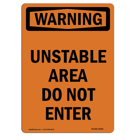 Unstable Area Do Not Enter