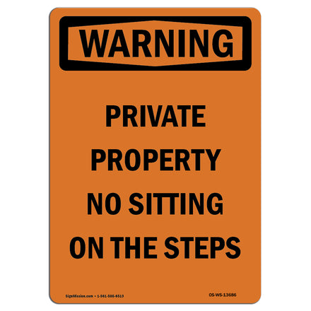 Private Property No Sitting On The Steps