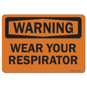 Wear Your Respirator