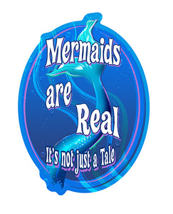 Mermaids Are Real Not Just A Tale Vinyl Decal Sticker
