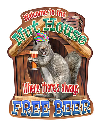 Welcome To The Nuthouse Free Beer Squirrel Vinyl Decal Sticker