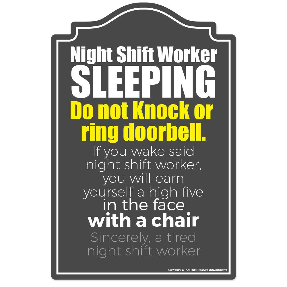 Night Shift Worker Sleeping Novelty Sign