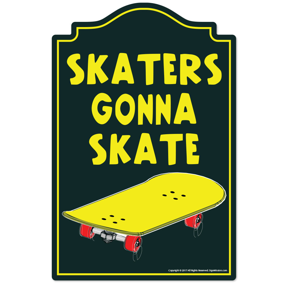 Skaters Gonna Skate Vinyl Decal Sticker