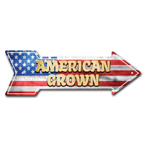American Grown Arrow Sign