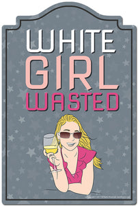 "White Girl Wasted 3 pack of Vinyl Decal Stickers 3.3"" X 5"" 