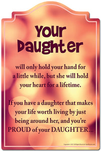 Your Daughter Will Only Hold Your Hand For A Little While 3 pack of stickers Vinyl Decal Sticker