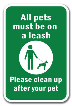 Notice All Pets Must Be On A Leash