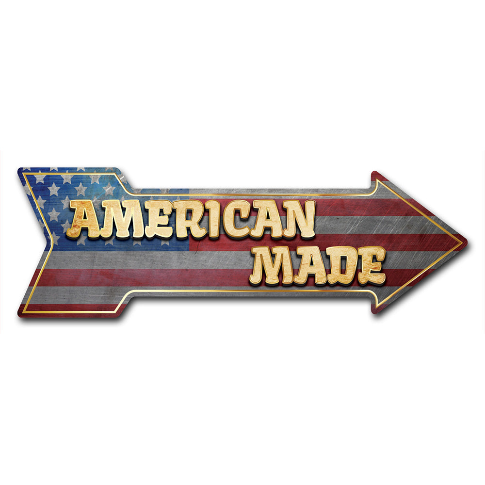 American Made Arrow Sign