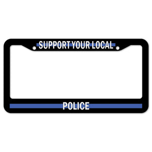 Support Your Local Police License Plate Frame
