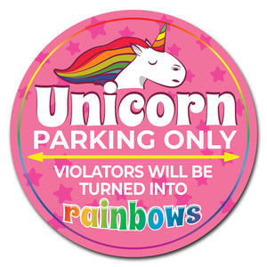 Unicorn Parking Only Circle