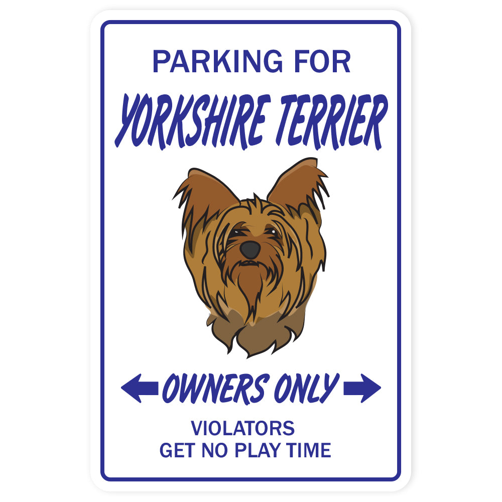 YORKSHIRE TERRIER Novelty Sign