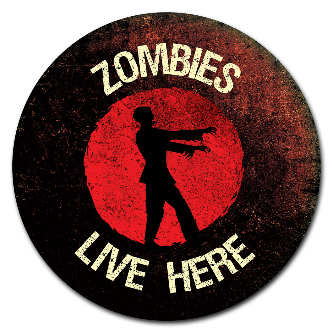 Zombies Live Here Circle