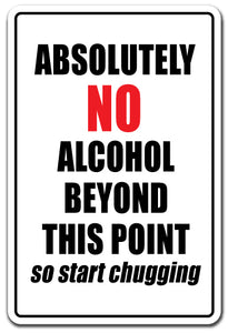 Absolutely No Alcohol Vinyl Decal Sticker